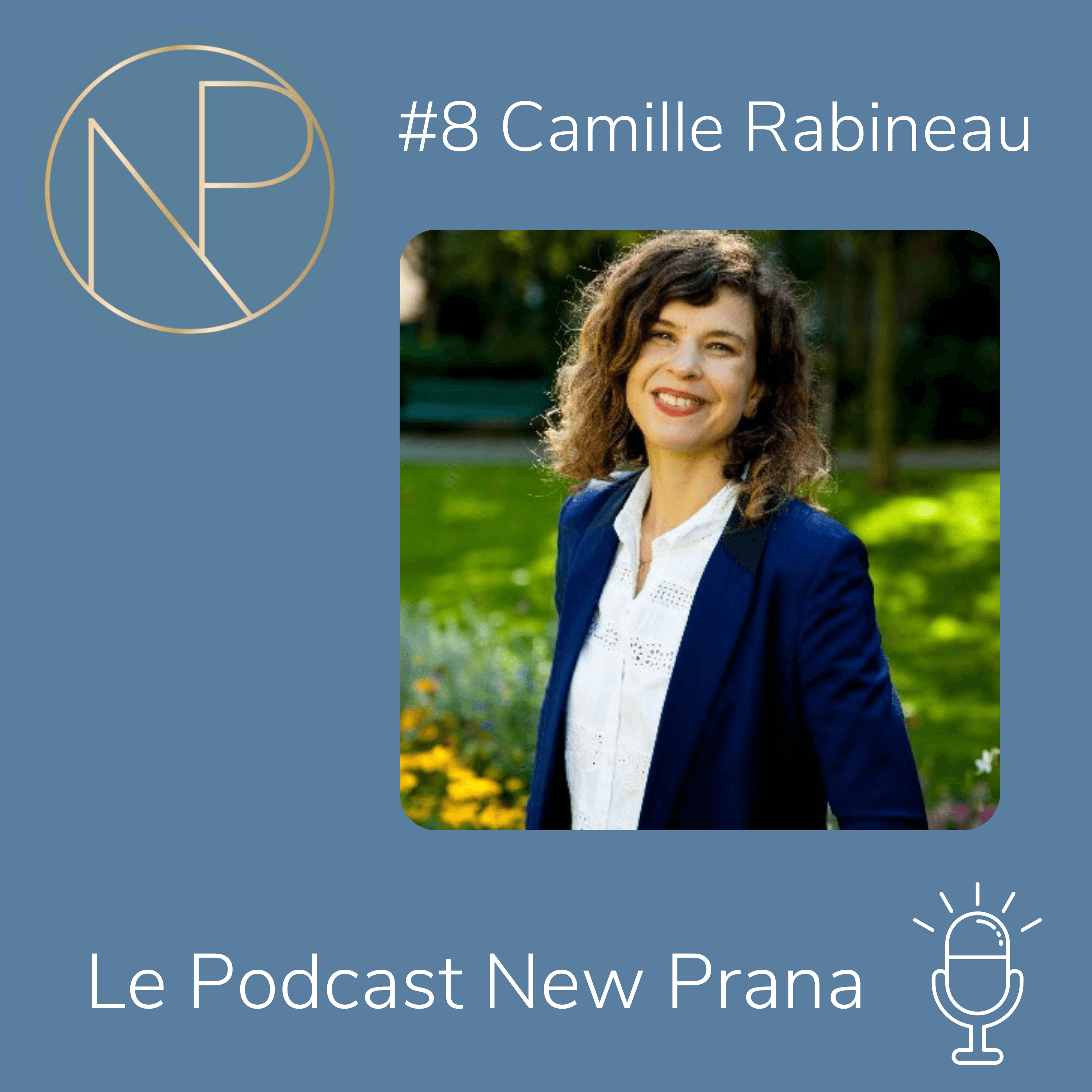 Camille Rabineau - podcast New Prana
